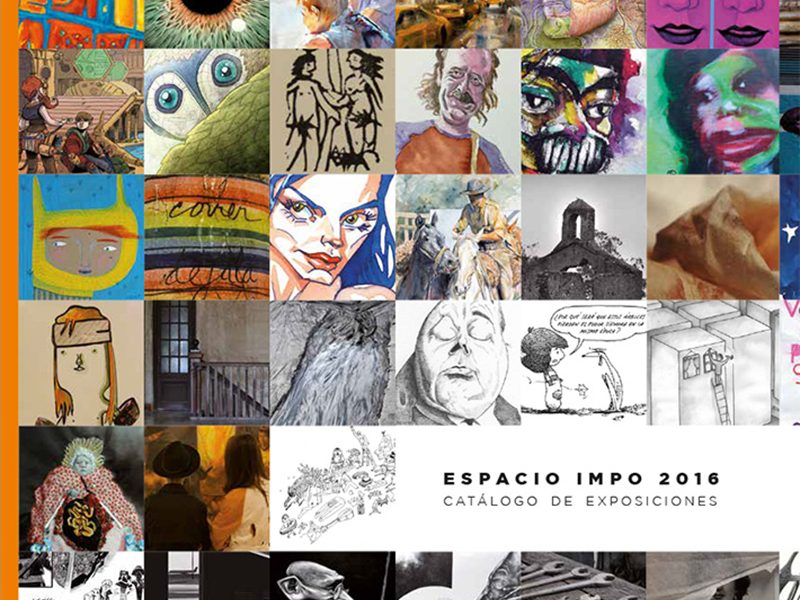Catálogo de Arte – Espacio IMPO 2016